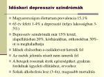 id skori depressz v szindr m k