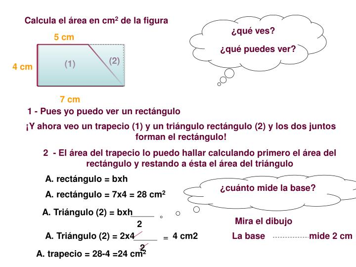 Calcula el área en cm