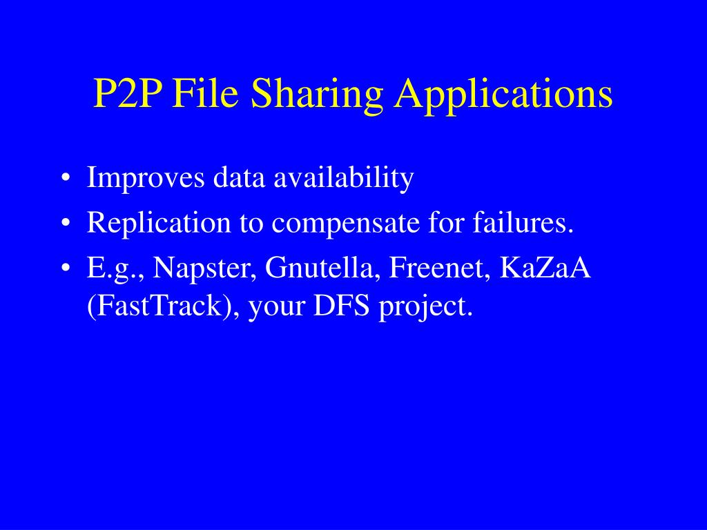P2P File Sharing Applications