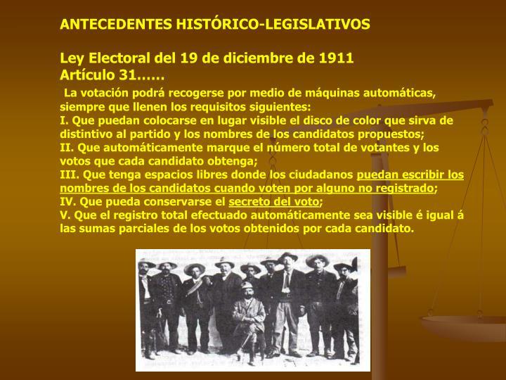 ANTECEDENTES HISTÓRICO-LEGISLATIVOS