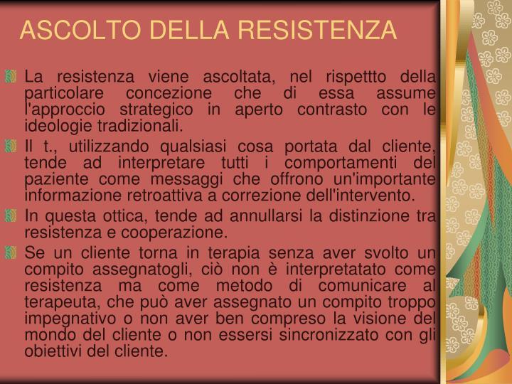ASCOLTO DELLA RESISTENZA
