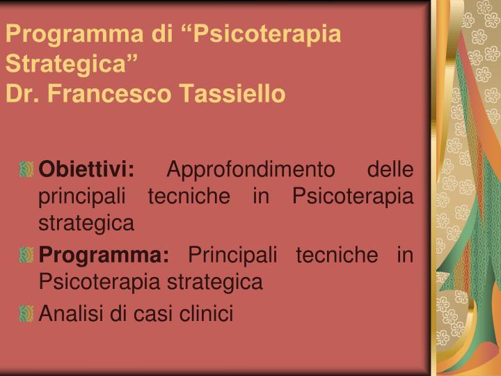 Programma di psicoterapia strategica dr francesco tassiello