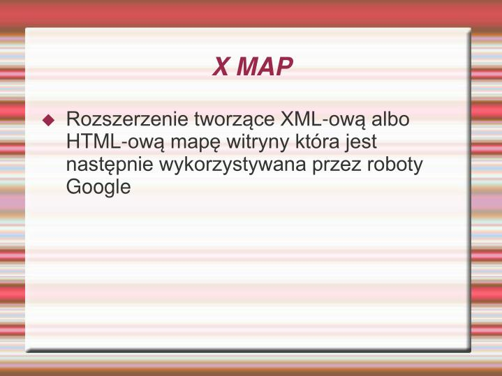 X MAP