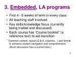 3 embedded la programs