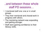 and between these whole staff pd sessions