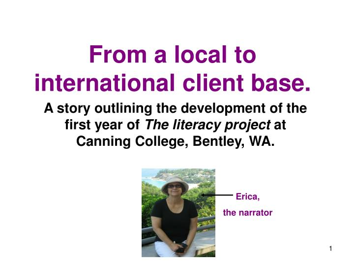 from a local to international client base n.