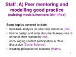 staff a peer mentoring and modelling good practice existing models mentors identified