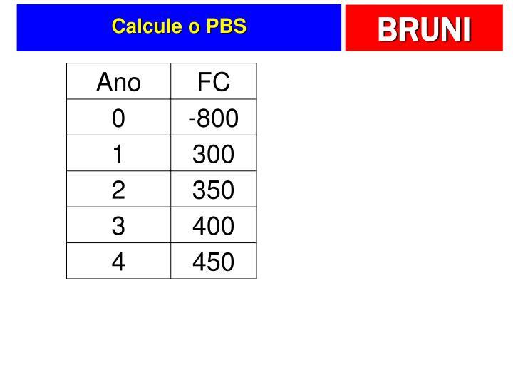 Calcule o PBS