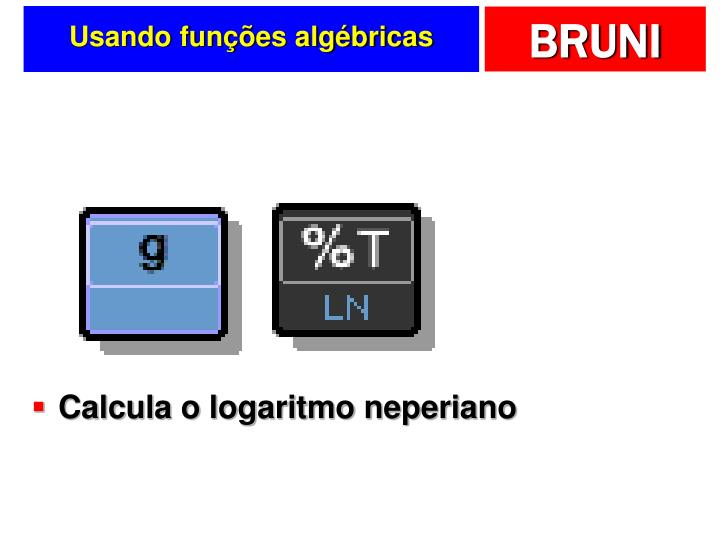 Usando funções algébricas