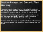 gesture recognition dynamic time warping