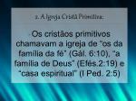 2 a igreja crist primitiva