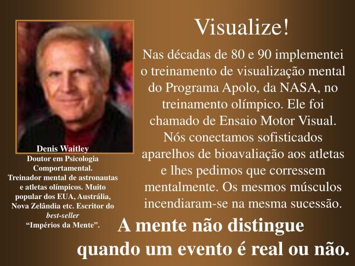 Visualize!