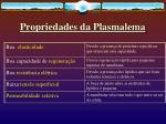 propriedades da plasmalema