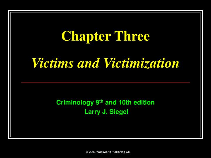 chapter three victims and victimization n.