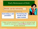 early retirement of debt