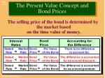 the present value concept and bond prices