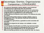 desventajas gremios organizaciones campesinas y conveagro