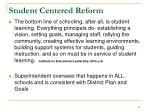 student centered reform