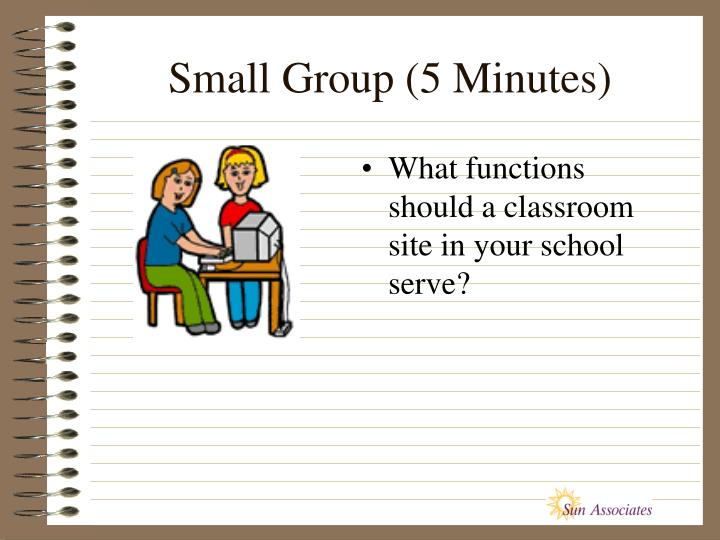 Small Group (5 Minutes)