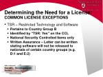 determining the need for a license common license exceptions1