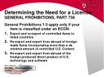 determining the need for a license general prohibitions part 7361