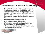 information to include in the request