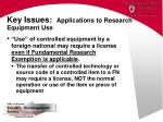 key issues applications to research equipment use