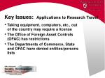 key issues applications to research travel