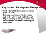 key issues employment exemption