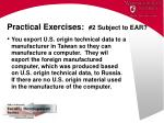 practical exercises 2 subject to ear