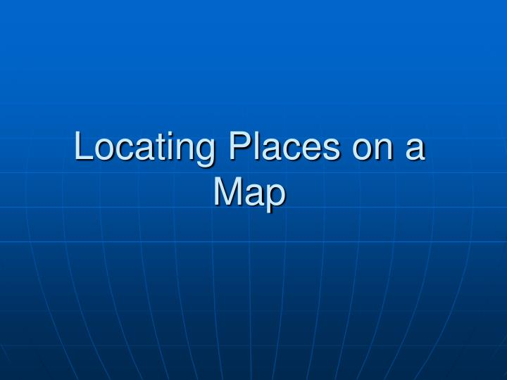 locating places on a map n.