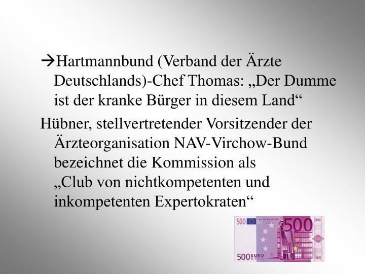 """Hartmannbund (Verband der Ärzte Deutschlands)-Chef Thomas: """"Der Dumme ist der kranke Bürger in diesem Land"""""""