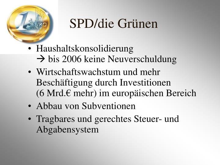 SPD/die Grünen
