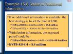example 15 6 value of additional information