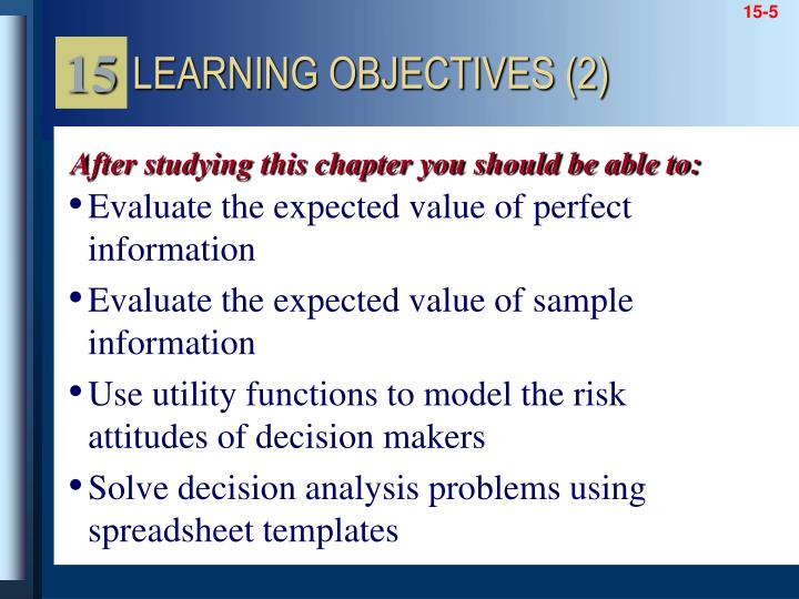 Evaluate the expected value of perfect information