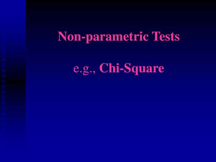 non parametric tests e g chi square n.