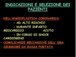 indicazioni e selezione dei pazienti