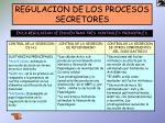 regulacion de los procesos secretores