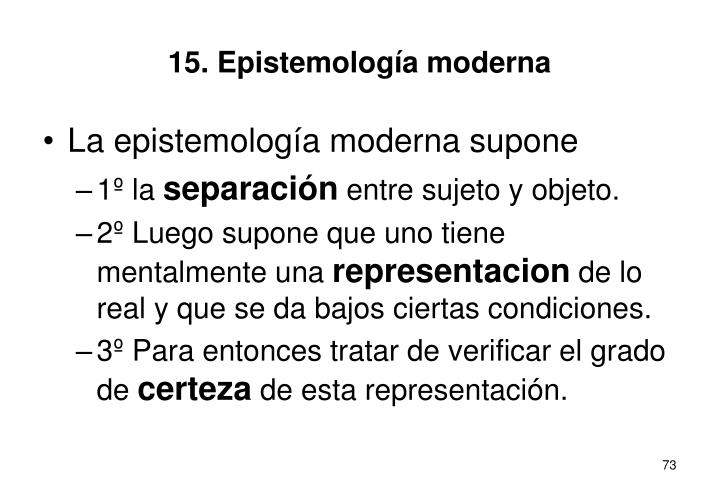 15. Epistemología moderna