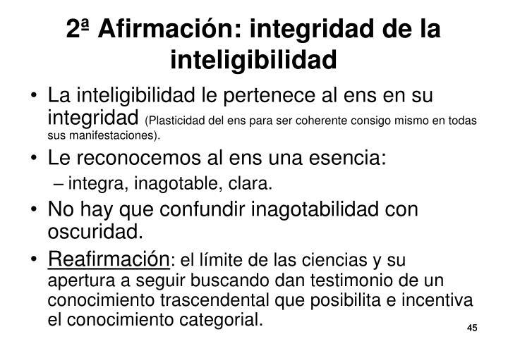 2ª Afirmación: integridad de la inteligibilidad