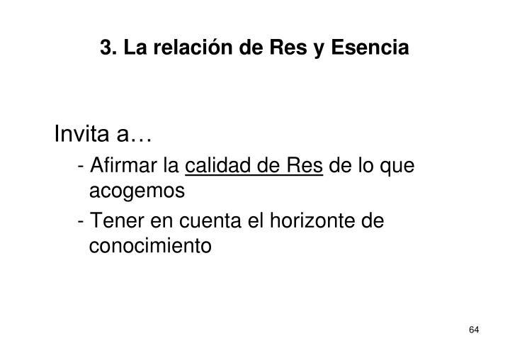 3. La relación de Res y Esencia