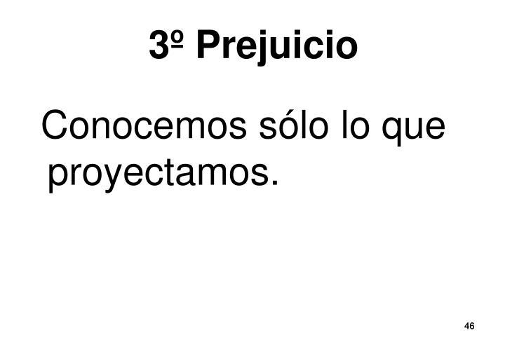 3º Prejuicio