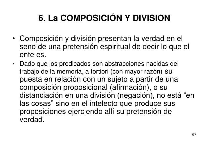 6. La COMPOSICIÓN Y DIVISION