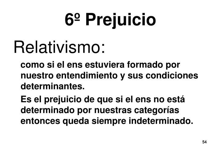 6º Prejuicio