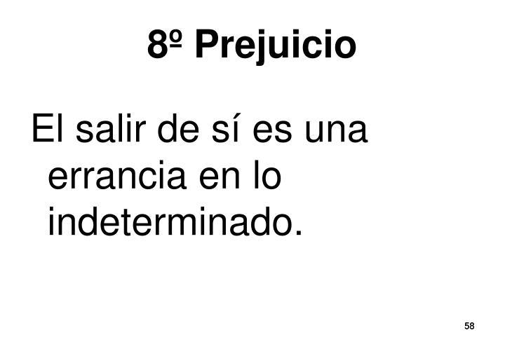8º Prejuicio