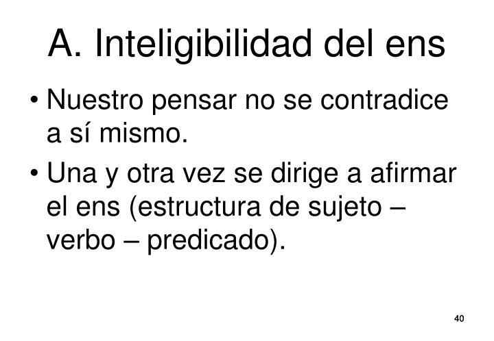A. Inteligibilidad del ens