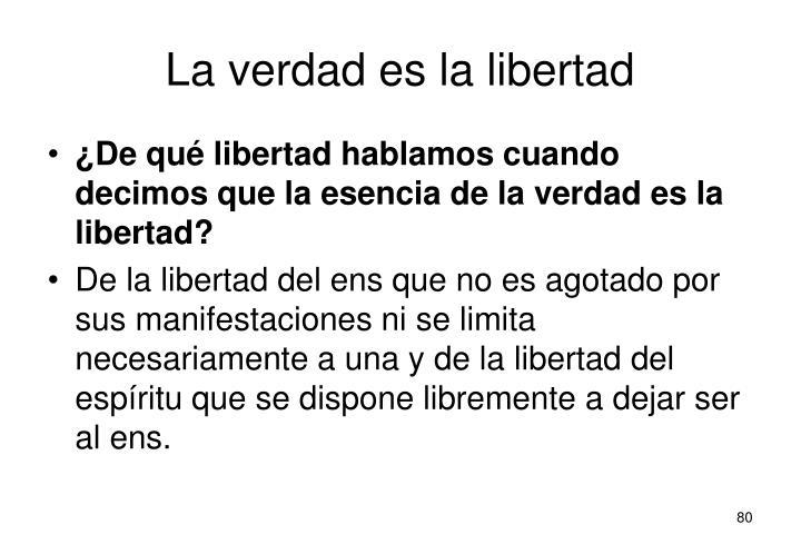 La verdad es la libertad