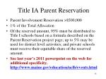 title ia parent reservation