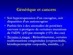 g n tique et cancers