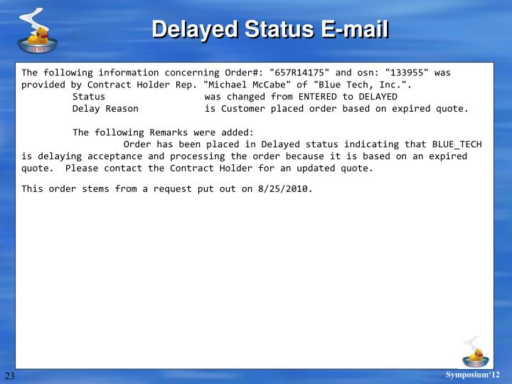 Delayed Status E-mail